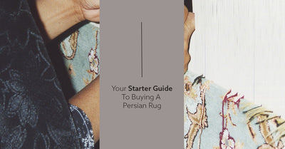 Your Starter Guide To Buying A Persian Rug