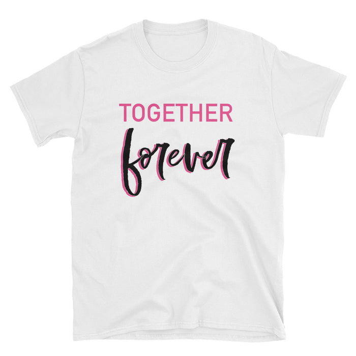 Together Forever Short-Sleeve T-Shirt