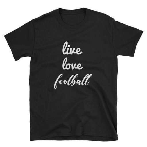 Live Love Football Short-Sleeve T-Shirt