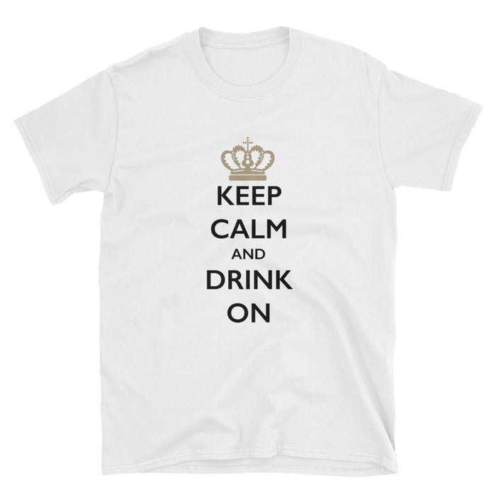 Keep Calm and Drink On Short-Sleeve T-Shirt