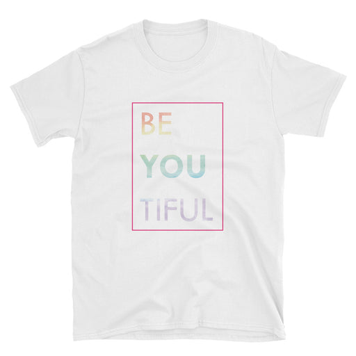 Be You Tiful Short-Sleeve T-Shirt LGBTQ+