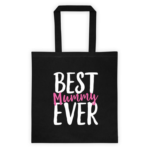 Best Mummy Ever Tote bag