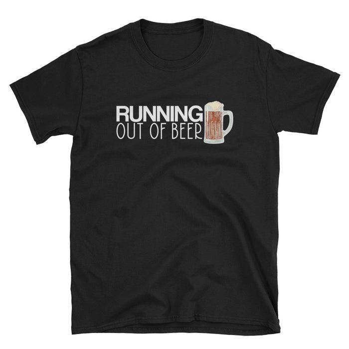 Running Out Of Beer Short-Sleeve T-Shirt