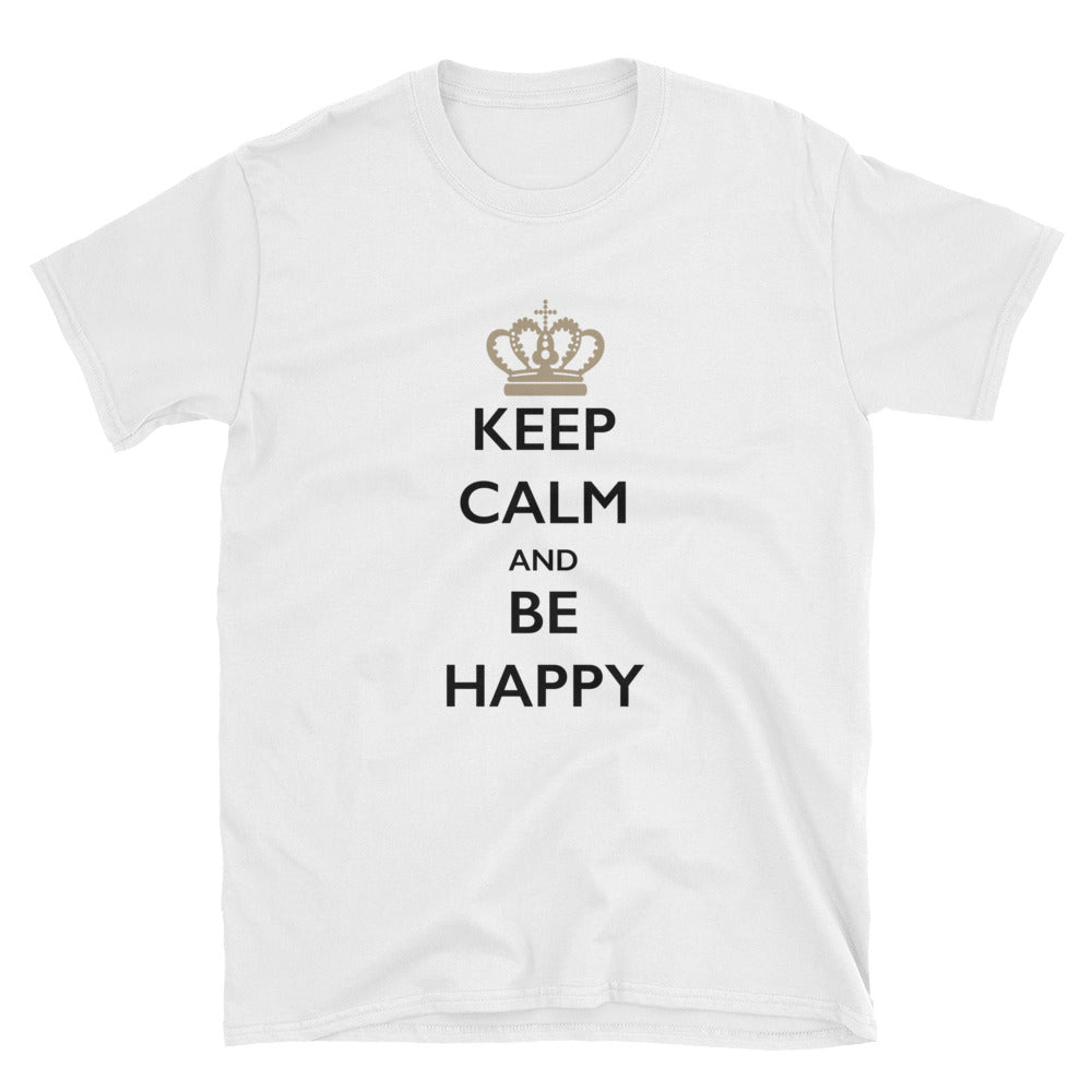 Keep Calm and Be Happy Short-Sleeve T-Shirt