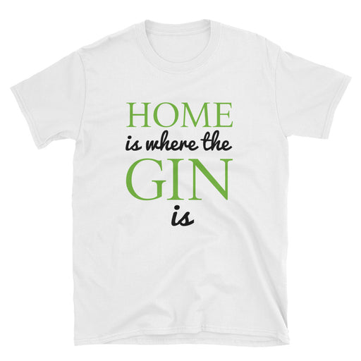 Home Is Where The Gin Is Short-Sleeve T-Shirt