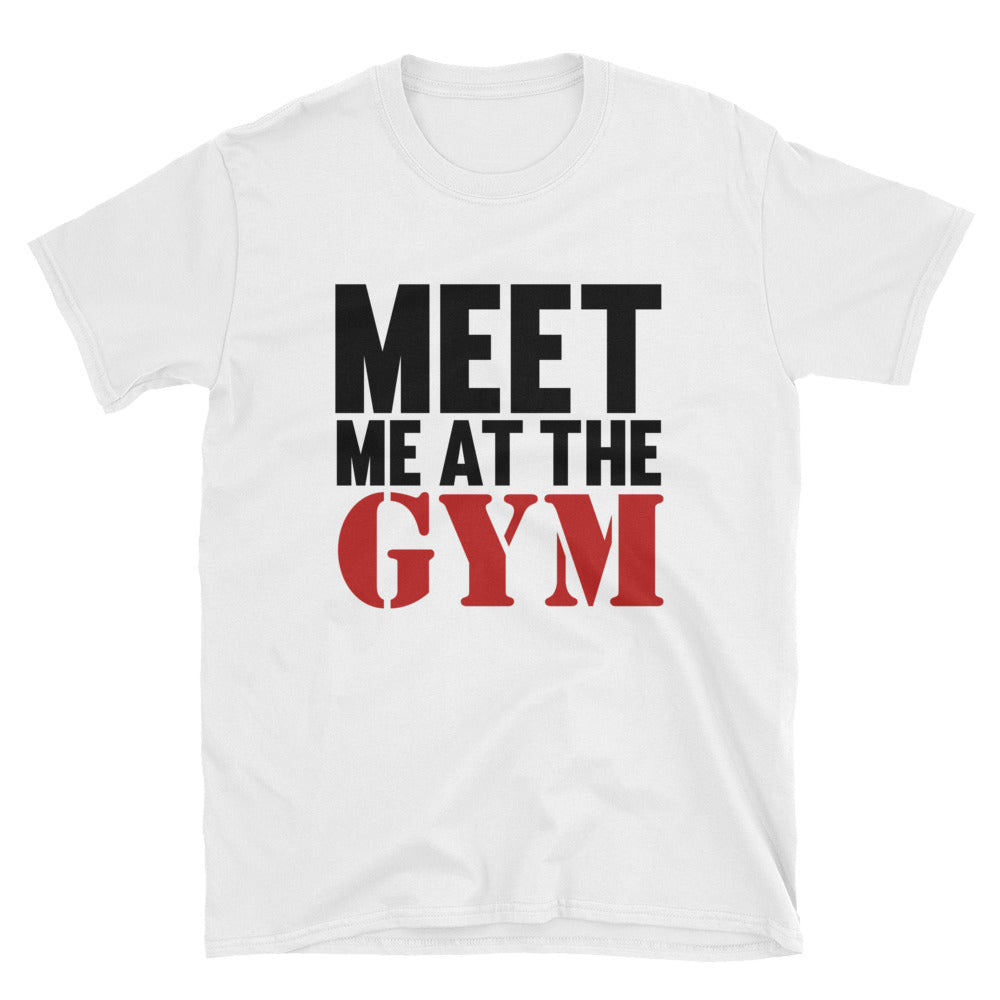 Meet Me at the Gym Short-Sleeve T-Shirt
