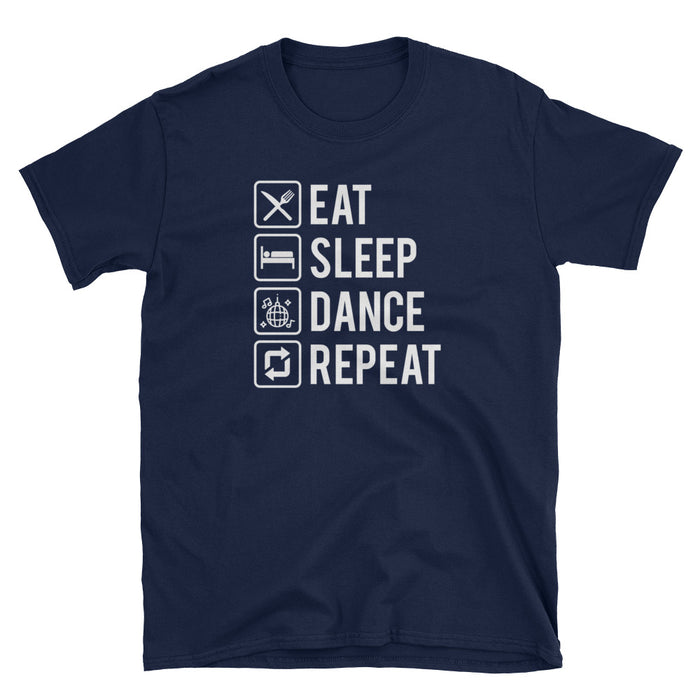 Eat Sleep Dance Repeat Short-Sleeve T-Shirt
