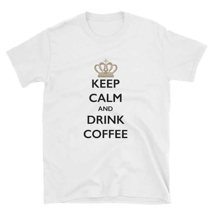 Keep Calm and Drink Coffee Short-Sleeve T-Shirt
