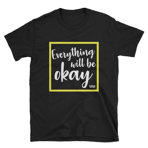 Everything Will Be Okay Short-Sleeve T-Shirt