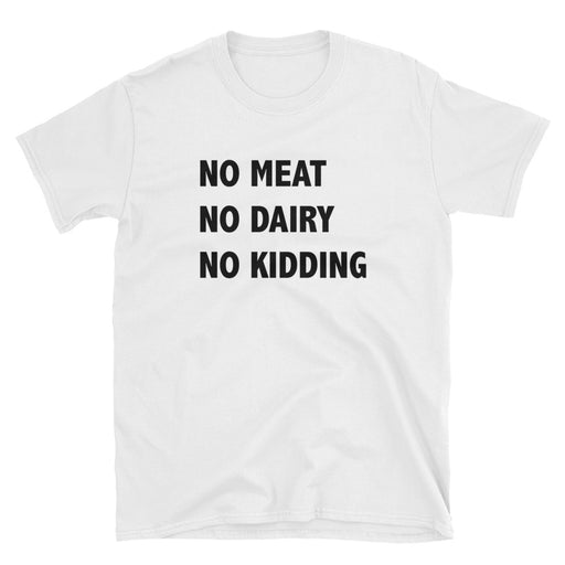 No Meat, No Dairy Short-Sleeve T-Shirt