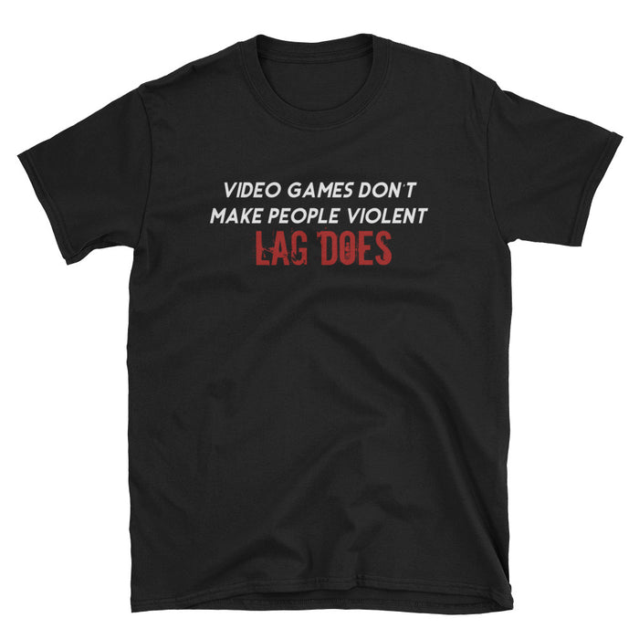 Video Games Don't Make People Violent Short-Sleeve T-Shirt