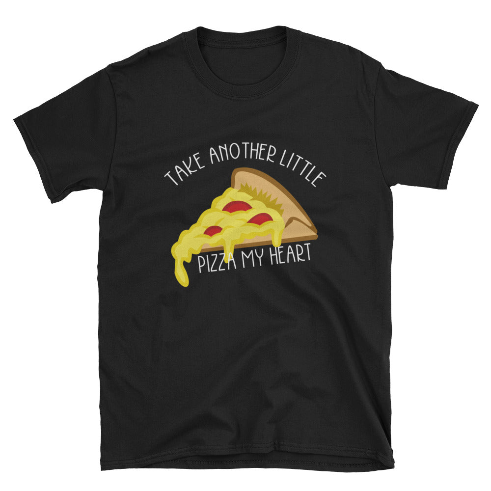 Take Another Pizza My Heart Short-Sleeve T-Shirt