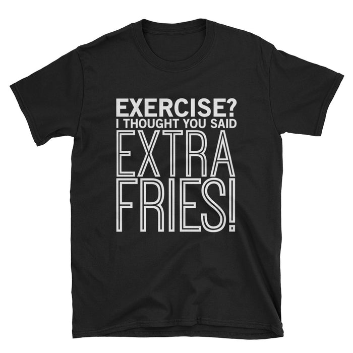 Extra Fries Short-Sleeve T-Shirt Gym/ Food