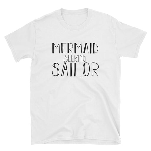 Mermaid Seeking Sailor Short-Sleeve T-Shirt
