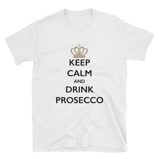 Keep Calm and Drink Prosecco Short-Sleeve T-Shirt