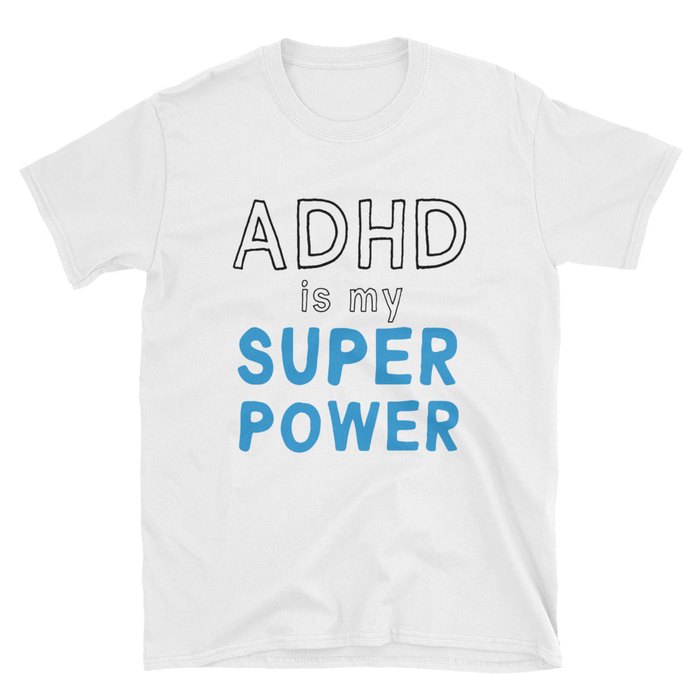 ADHD Is My Superpower Short-Sleeve T-Shirt Mental Health