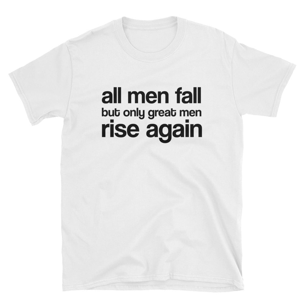 All Men Fall - Short-Sleeve T-Shirt