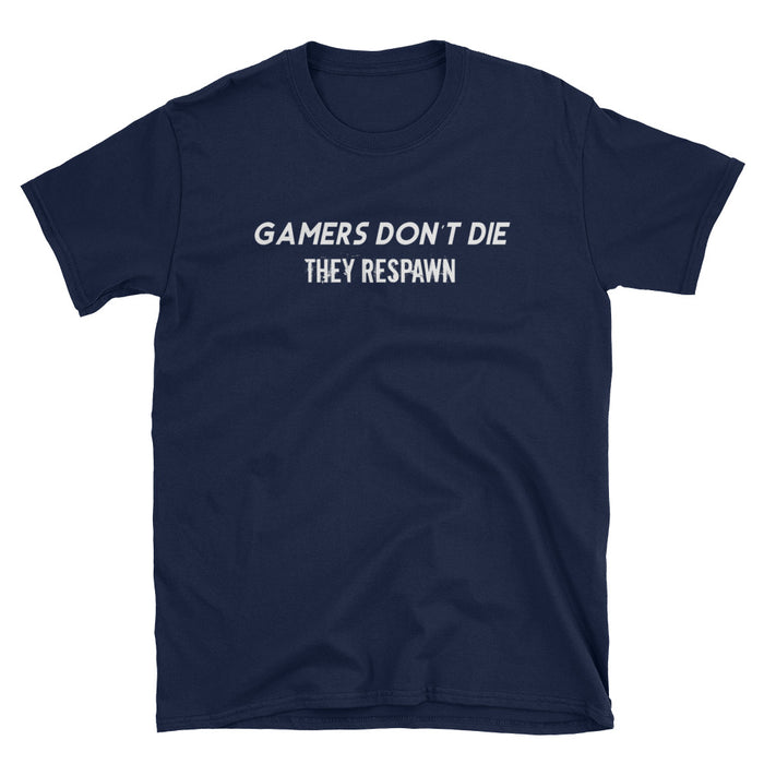 Gamers Don't Die Short-Sleeve T-Shirt