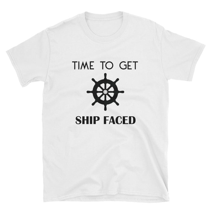 Time To Get Ship Faced Short-Sleeve T-Shirt
