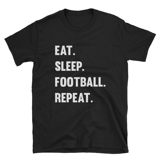Eat Sleep Football Repeat Short-Sleeve T-Shirt