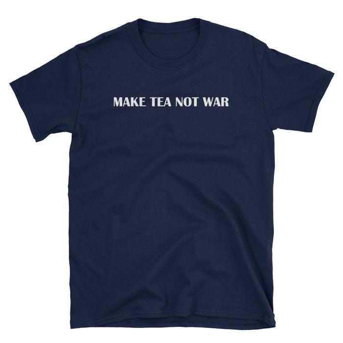 Make Tea Not War Short-Sleeve T-Shirt