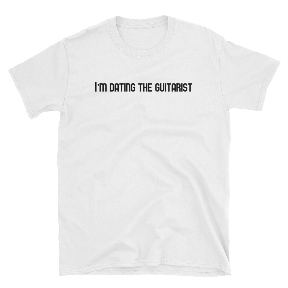 I'm Dating The Guitarist Short-Sleeve T-Shirt