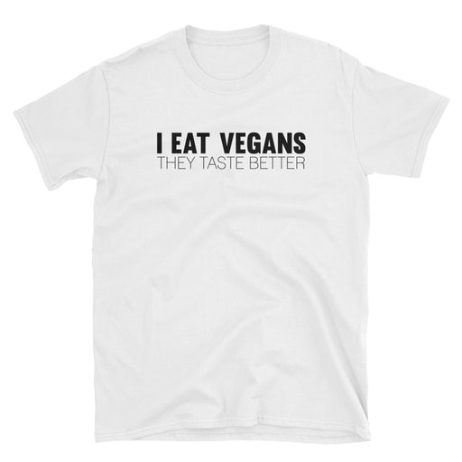 I Eat Vegans Short-Sleeve T-Shirt