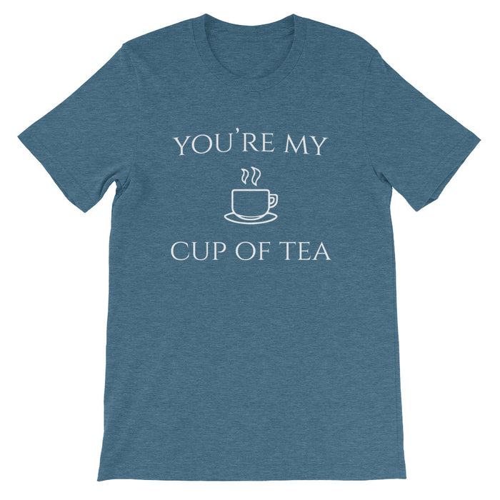 You're My Cup of Tea Short-Sleeve T-Shirt