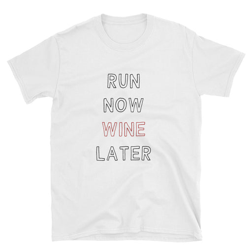 Run Now Wine Later Short-Sleeve T-Shirt