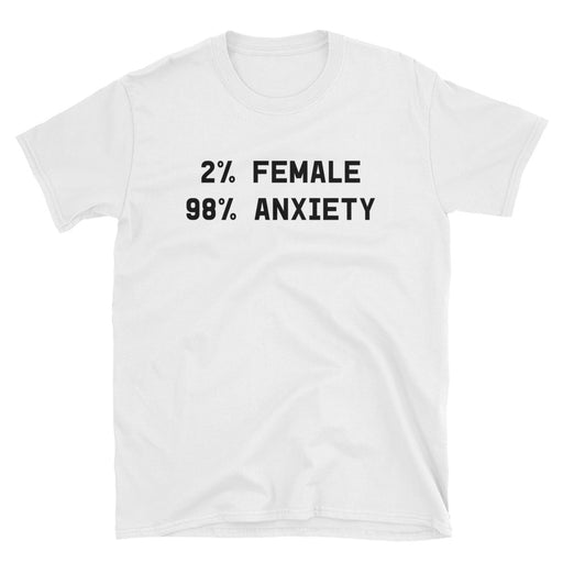 98% Anxiety Short-Sleeve T-Shirt Mental Health