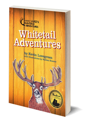 Whitetail Adventures - Author Kevin Lovegreen