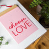Choose Love Hanging Banner Embroidery Kit