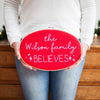 Personalised We Believe Embroidery Hoop Sign - Make & Mend