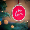 Inspirational Message Embroidery Hoop Christmas Tree Bauble - Make & Mend