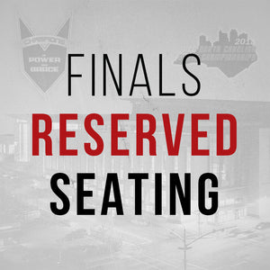 Finals - Reserved Seating