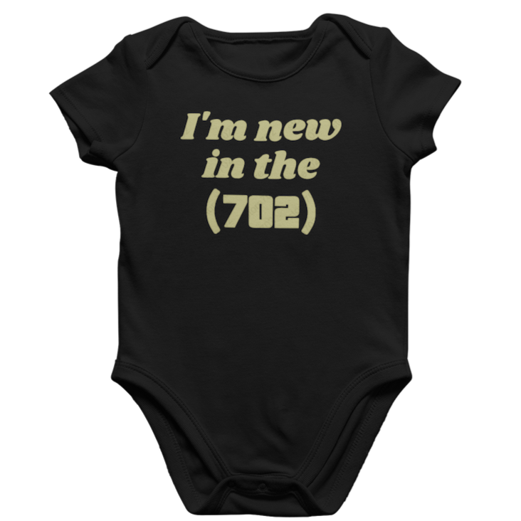 Gold I'm New in the (702) Onesie
