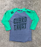 IN GUARD WE TRUST • Raglan