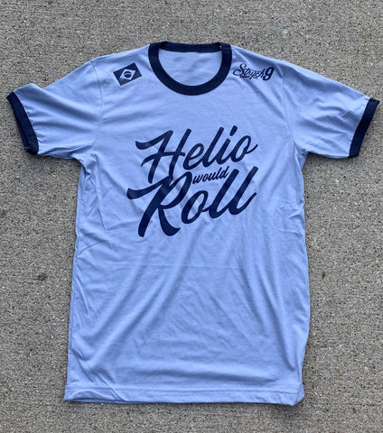 Helio Would Roll • T-Shirt