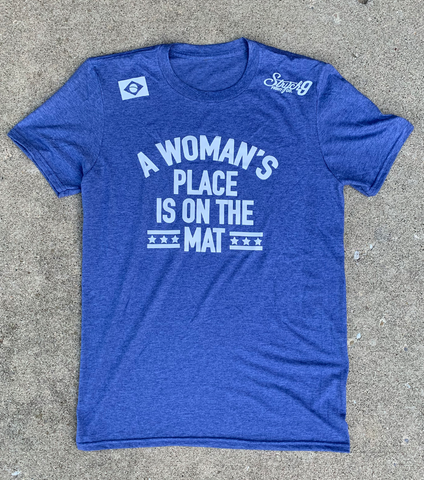 A WOMAN'S PLACE IS ON THE MAT • T-Shirt