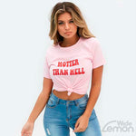 'HOTTER THAN HELL' Red Letters Printed Pink T-Shirt