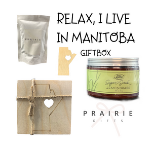 Relax, I Live In Manitoba Gift Box - Gifts From The Prairies