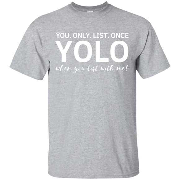 YOLO G200 Gildan Ultra Cotton T-Shirt