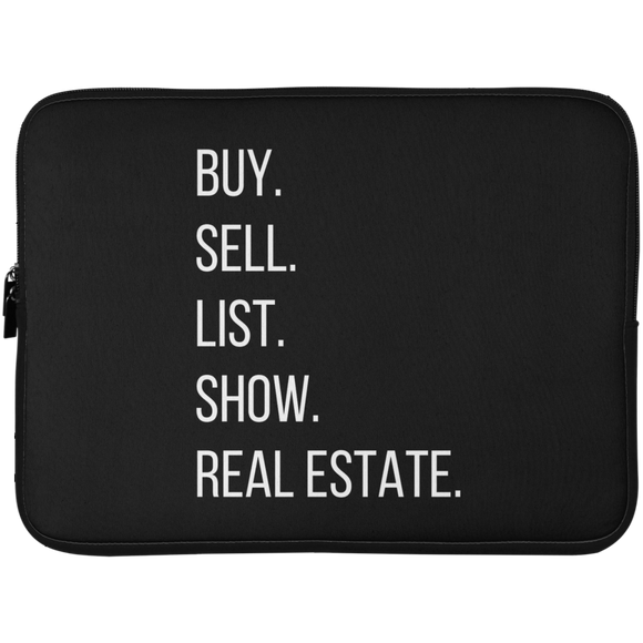 BUY SELL LIST SHOW REAL ESTATE Laptop Sleeve - 15 Inch