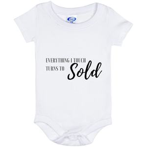 EVERYTHING I TOUCH TURNS TO SOLD Baby Onesie 6 Month