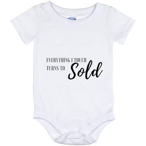 EVERYTHING I TOUCH TURNS TO SOLD Baby Onesie 12 Month