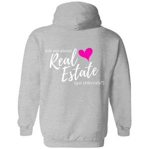Ask Me About Real Estate - Got Referrals? Pullover Sweatshirt