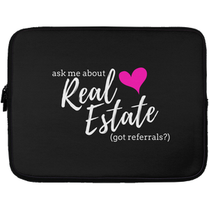 Ask Me About Real Estate - Got Referrals? Laptop Sleeve - 13 inch
