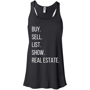 BUY SELL LIST SHOW REAL ESTATE Flowy Racerback Tank