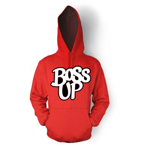 Boss Up Adult Unisex Hooded Sweatshirt