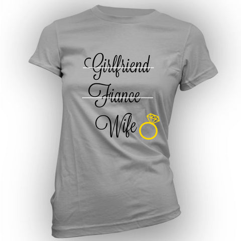 Girlfriend To Wife Women's Tee